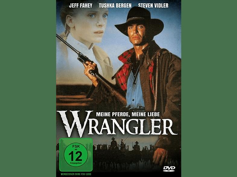 Wrangler: Meine Pferde, meine Liebe [DVD]