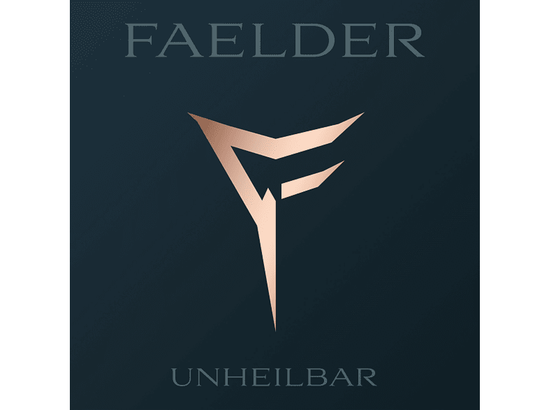 Faelder - Unheilbar [CD]
