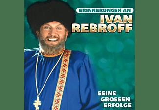 Ivan Rebroff - Seine großen Erfolge-Erinner  - (CD)