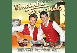 Vincent & Fernando - Träume brauchen Zeit  - (CD)