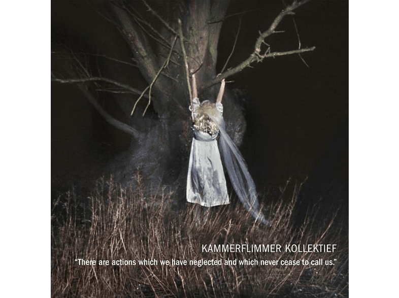 Kammerflimmer Kollektief - There Are Actions Which We Have Neglected And Whic [CD]