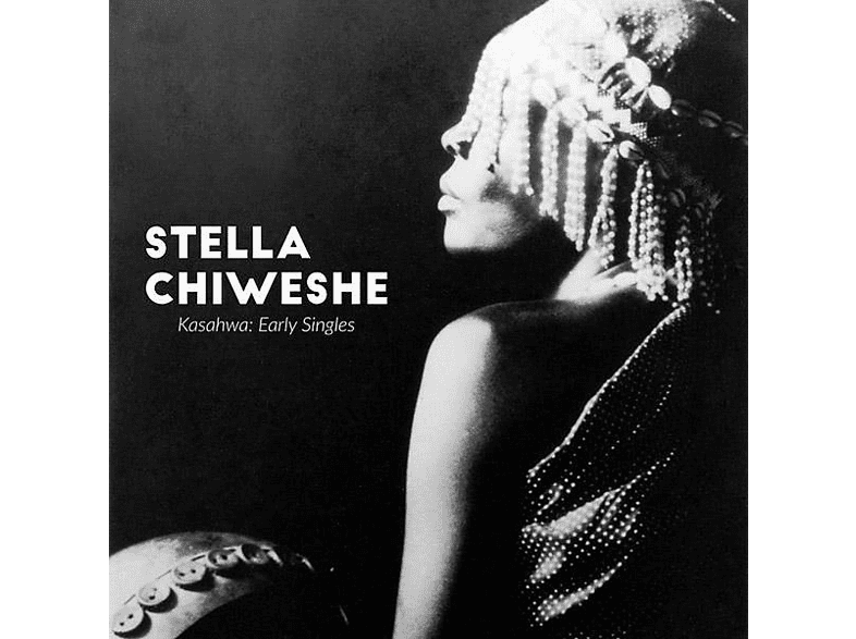 Stella Chiweshe - Kasahwa: Early Singles [LP + Download]