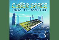 Cyber & Space - Interstellar Machine [CD]