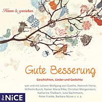 VARIOUS - Gute Besserung. Geschichten, Lieder und Gedichte - (CD)