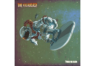 The Kilaueas - touch my alien - (LP + Download)