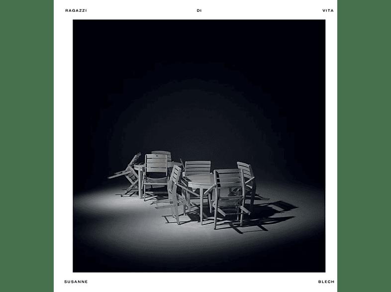 Susanne Blech - Ragazzi Di Vita (+Download) [Vinyl]
