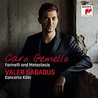VARIOUS, Valer / Concerto Köln Sabadus - Caro gemello-Farinelli and Metastasio [CD]