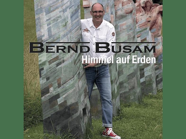 Bernd Busam - Himmel auf Erden [CD]