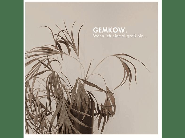 Gemkow - Wenn ich einmal groß bin... [CD]