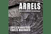 Carles Magraner, Capella De Ministrers - ARRELS - ENTRE LA TRADICIO I EL PAT [CD]