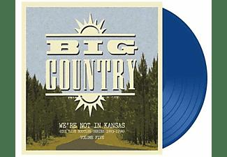 Big Country - We're Not In Kansas Vol.5  - (Vinyl)