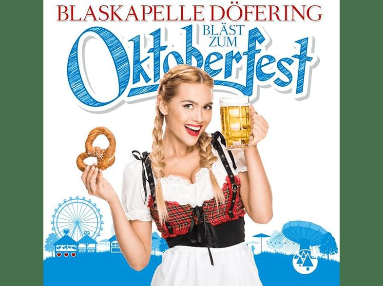 Blaskapelle Doefering - Blasmusik zum Oktoberfest [CD]