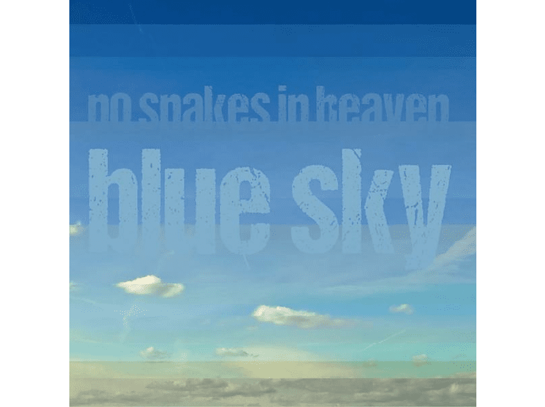 No Snakes In Heaven - Blue Sky [CD]