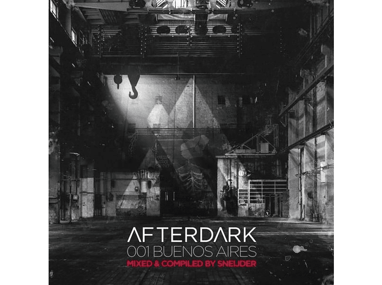 VARIOUS - Afterdark 001-Buenos Aires-Mixed By Sneijder [CD]
