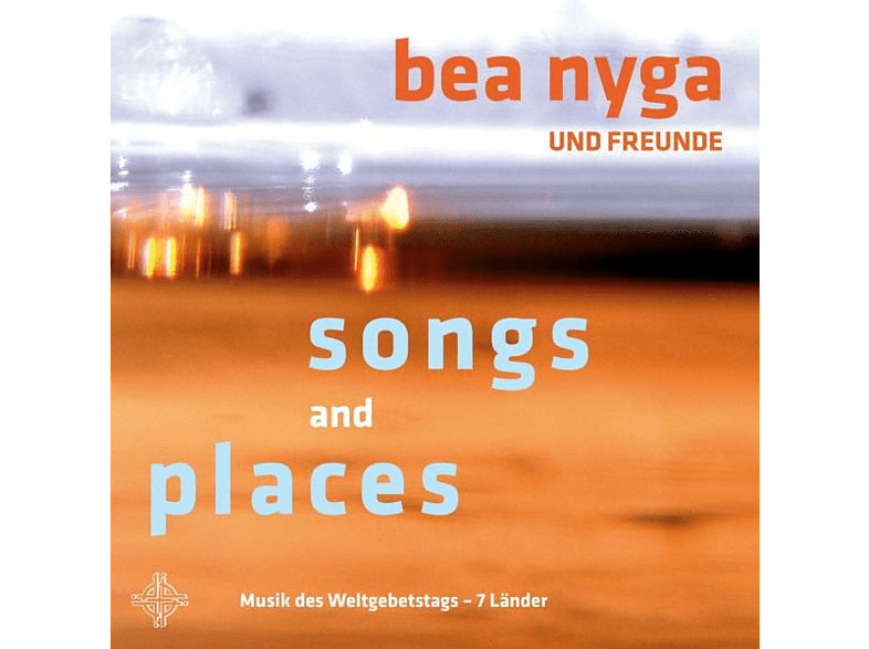 Bea/und Freunde Nyga - Songs And Places [CD]