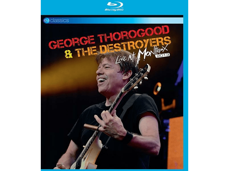 George & The Des Thorogood - Live At Montreux 2013 (Blu-Ray) [Blu-ray]