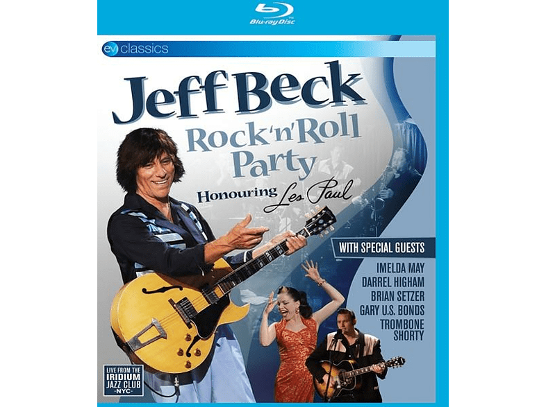 Jeff Beck - Rock 'n' Roll Party Honouring Les Paul (Blu-Ray) [Blu-ray]