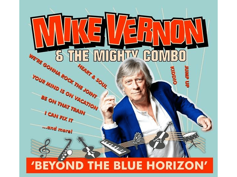 The Mighty Combo, Mike Vernon - Beyond The Blue Horizon [CD]