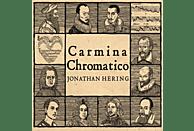 Jonathan Hering - Carmina Chromatico [CD]