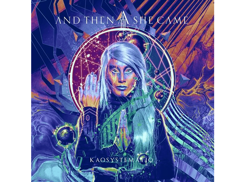 And Then She Came - Kaosystematiq [CD]