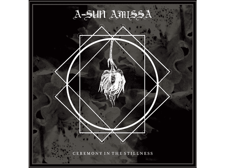 A-sun Amissa - ceremony in the stillness [LP + Download]