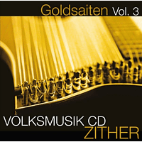 VARIOUS - Goldsaiten Vol.3-Volksmusik CD Zither [CD]