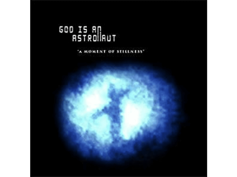 God Is An Astronaut - A Moment Of Stillness (Lim.Blue Vinyl) [Vinyl]