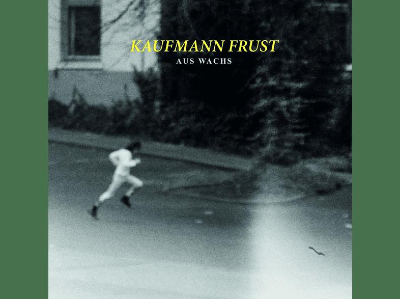 Kaufmann Frust - Aus Wachs [CD]