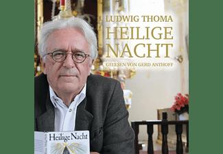 Gerd/escheloher Sänger Anthoff - Heilige Nacht v.Ludwig Thoma  - (CD)