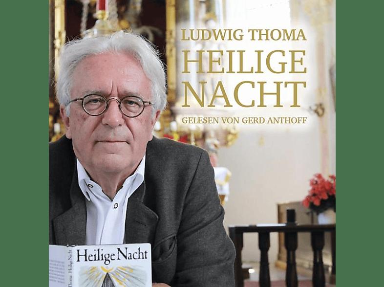 Gerd/escheloher Sänger Anthoff - Heilige Nacht v.Ludwig Thoma [CD]