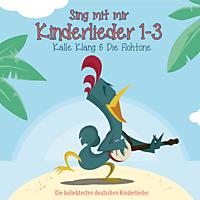 Kalle & Die Flohtöne Klang - Sing Mit Mir Kinderlieder Vol.1-3 - (CD)