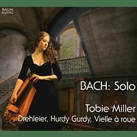 Tobie Miller - Bach: Solo  - (CD)
