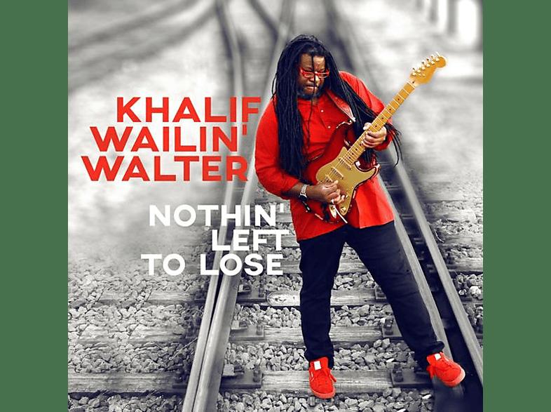 Khalif Walter Malone - Nothin  Left To Lose [CD]