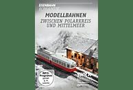 MODELLBAHNEN ZWISCHEN POLARKREIS UND MITTELMEER [DVD]