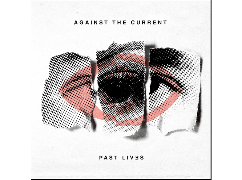 Against The Current - Past Lives [CD]