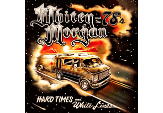 Whitey And The 78's Morgan - Hard Times and White Lines (LP - (Vinyl)