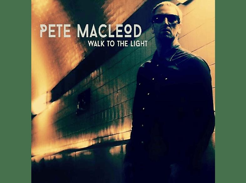 Pete Macleod - WALK TO THE LIGHT [CD]