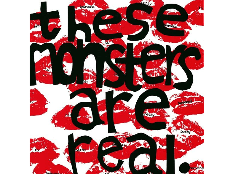 Heavens To Betsy - These Monsters Are Real [Vinyl]