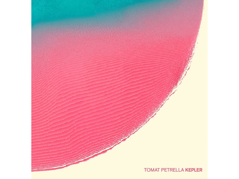 Tomat Petrella - Kepler [LP + Download]