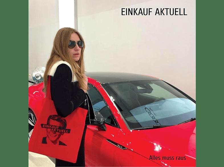 Einkauf Aktuell - Alles Muss Raus [Vinyl]