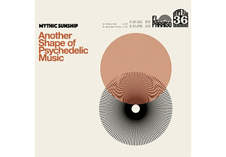 Mythic Sunship - Another Shape Of Psychedelic Music  - (Vinyl)