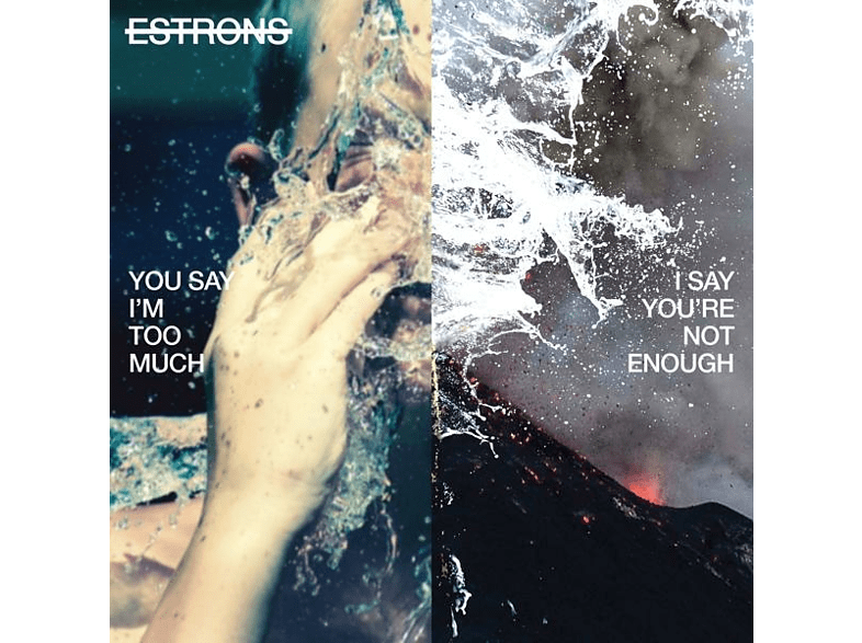 Estrons - You Say I'm Too Much,I Say Yo [CD]