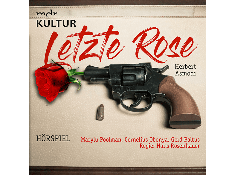 Letzte Rose (Krimi Hörspiel MDR) - (CD)