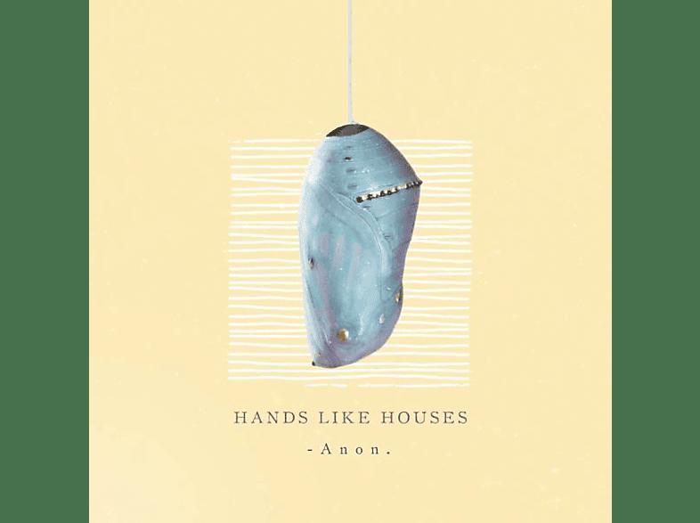 Hands Like Houses - ANON [CD]
