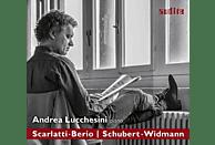 Andrea Lucchesini - Scarlatti : Berio - Schubert : Widmann [CD]
