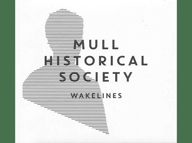 Mull Historical Society - Wakelines [Vinyl]