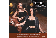 Nicole Cabell, soprano,  Alyson Cambridge, soprano,  Lake Forest Symphony \ Vladimir Kulenovic - Sisters in Song [CD]