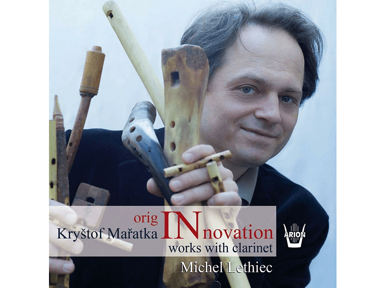 Michel Lethiec - OrigINnovation-Werke mit Klarinette [CD]