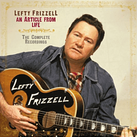Lefty Frizzell - An Article From Life-The Complete Recordings [CD]