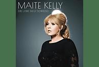 Maite Kelly - Die Liebe siegt sowieso [CD]